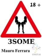 3Some ebook by Mauro Ferrara