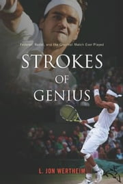 Strokes of Genius ebook by L. Jon Wertheim
