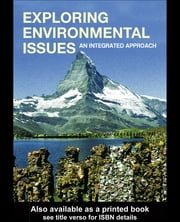 Exploring Environmental Issues - An Integrated Approach ebook by David D. Kemp