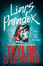 Liars' Paradox ebook by Taylor Stevens
