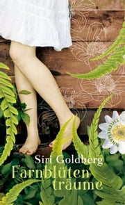 Farnblütenträume ebook by Siri Goldberg,Cornelia Niere