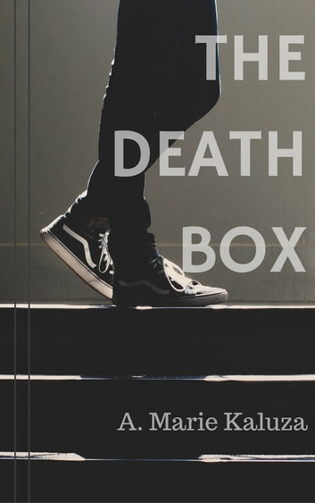 The Death Box ebook by A. Marie Kaluza