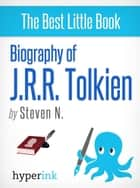 J. R. R. Tolkien (Author of The Lord of the Rings) eBook by Steven N.
