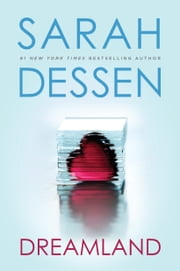 Dreamland publications ebook and audiobook search results dreamland ebook by sarah dessen fandeluxe Document