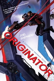 Originator - A Cassandra Kresnov Novel ebook by Joel Shepherd