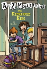 A to Z Mysteries: The Kidnapped King ebook by Ron Roy