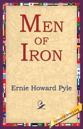 Men Of Iron ebook by Pyle, Ernie Howard
