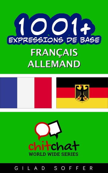 1001+ Expressions de Base Français - Allemand ebook by Gilad Soffer