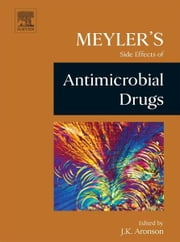 Meyler's Side Effects of Antimicrobial Drugs ebook by Kobo.Web.Store.Products.Fields.ContributorFieldViewModel