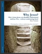 Why Jesus? ebook by Dan Tarrant