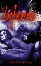 Inferno ebook by Kathryn Kelly