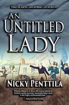 An Untitled Lady ebook by Nicky Penttila