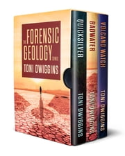 The Forensic Geology Series, Box Set ebook by Toni Dwiggins