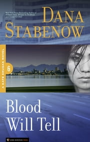 Blood Will Tell - Kate Shugak #6 ebook by Dana Stabenow