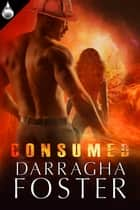 Consumed ebook by Darragha Foster