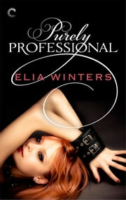 Purely Professional ebook by Elia Winters