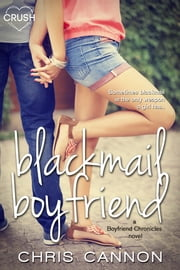 Blackmail Boyfriend ebook by Chris Cannon