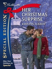 Her Christmas Surprise ebook by Kristin Hardy