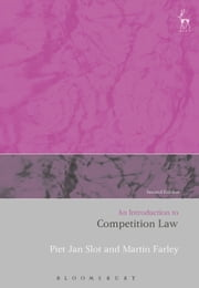 An Introduction to Competition Law ebook by Martin Farley, Professor Piet Jan Slot