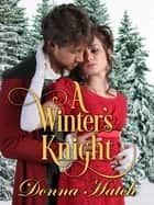 A Winter's Knight ebook by Donna Hatch