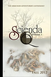 Scienda Quarterly - Volume 3 ebook by C.L. Dyck,Marc Schooley,Ashley Clark