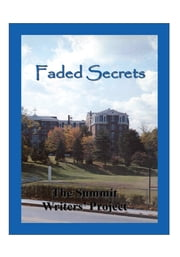 Faded Secrets - The Summit Writers' Project ebook by Thomas Venner; Rosie Alway