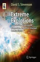 Extreme Explosions ebook by David Stevenson