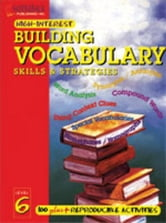 Building Vocabulary Skills and Strategies Level 6 ebook by Peck, Lorna
