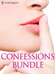 Confessions Bundle - What Daddy Doesn't Know\The Rogue's Return\Truth or Dare\The A&E Consultant's Secret\Her Guilty Secret\The Millionaire Next Door ebook by Tara Taylor Quinn,Margaret Moore,Jo Leigh,Lilian Darcy,Anne Mather,Kara Lennox
