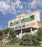 The Hali'imaile General Store Cookbook ebook by Beverly Gannon,Bonnie Friedman