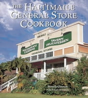 The Hali'imaile General Store Cookbook - Home Cooking from Maui ebook by Beverly Gannon,Bonnie Friedman