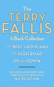 The Terry Fallis 3-Book Collection - The Best Laid Plans; The High Road; Up and Down ebook by Terry Fallis