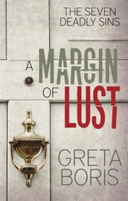 A Margin of Lust ebook by Greta Boris