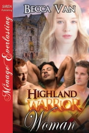 Highland Warrior Woman ebook by Becca Van