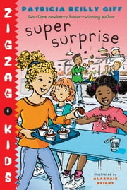 Super Surprise ebook by Patricia Reilly Giff