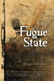 Fugue State ebook by Brian Evenson