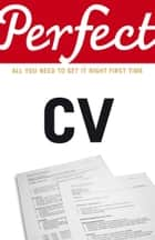 Perfect CV eBook by Max Eggert