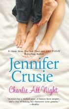 Charlie All Night ebook by Jennifer Crusie