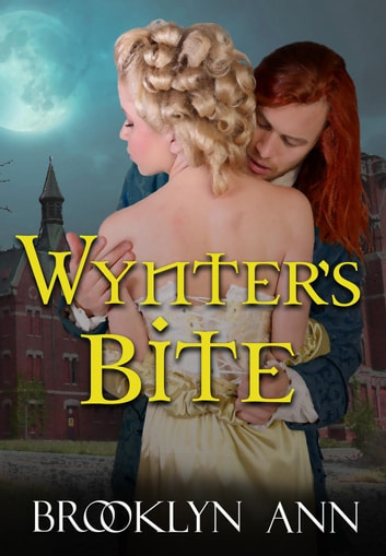 Wynter's Bite - Scandals With Bite, #5 ebook by Brooklyn Ann