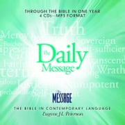 The Daily Message - Complete Message Bible audiobook by Eugene H Peterson