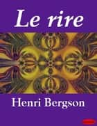 Le rire ebook by Henri Bergson
