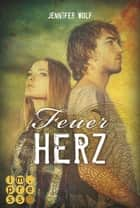 Feuerherz eBook by Jennifer Wolf