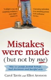 mistakes were made but not by me Mistakes were made (but not by me) is an insightful, sometimes funny, yet   mistakes were made is one of a small handful of books i consider.