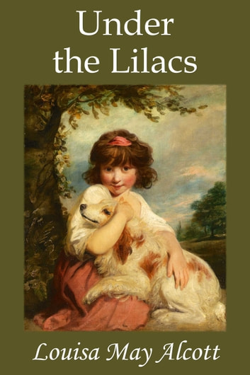 Under the Lilacs ebook by Louisa May Alcott