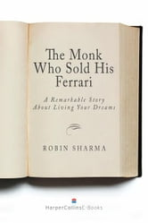 the monk who sold his ferrari a remarkable story about living your. Cars Review. Best American Auto & Cars Review
