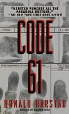 Code 61 ebook by Donald Harstad