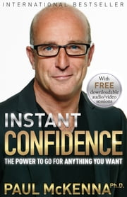 Instant Confidence ebook by Paul McKenna,Ph.D.