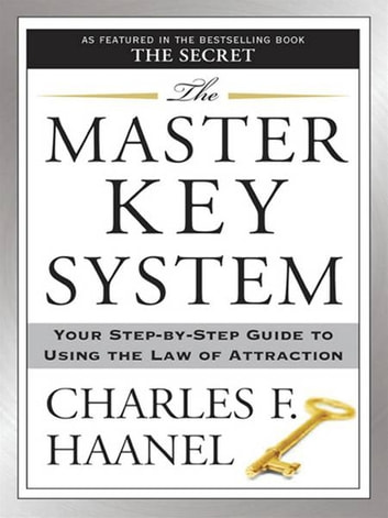 The master key system ebook by charles f haanel 9781101216156 the master key system your step by step guide to using the law fandeluxe Images