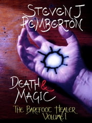 Death & Magic ebook by Steven J Pemberton