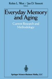 Everyday Memory and Aging - Current Research and Methodology ebook by